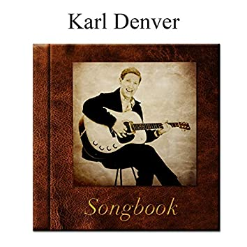 The Karl Denver Songbook