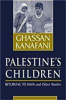 Palestine's Children: Returning to Haifa and Other Stories