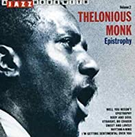 Epistrophy by THELONIOUS MONK (1998-12-02)