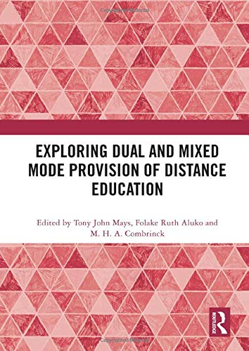 Exploring Dual and Mixed Mode Provision of Distance Education