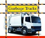 Garbage Trucks (Big Machines at Work) (English Edition)