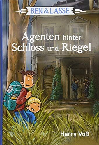 Ben & Lasse - Agenten hinter Schloss und Riegel (Ben & Lasse, 4, Band 4)