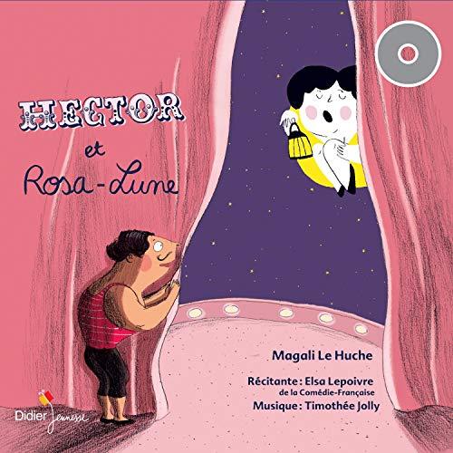 Couverture de Hector et Rosa-Lune