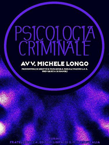 Psicologia criminale (Italian Edition)