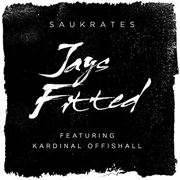 Jays Fitted (feat. Kardinal Offishall)