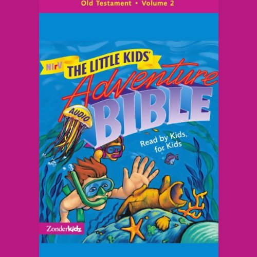 NIrV The Little Kids' Adventure Audio Bible audiobook cover art
