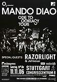 Mando Diao - Ode to Ochrasy, Stuttgart 2006 »