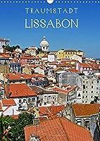 Traumstadt Lissabon (Wandkalender 2022 DIN A3 hoch): Liebenswerte Hauptstadt Portugals (Monatskalender, 14 Seiten )