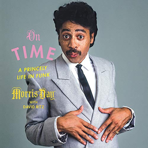 On Time Audiobook By Morris Day,                                                                                        David Ritz cover art