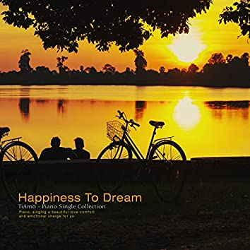 Dreaming Happiness
