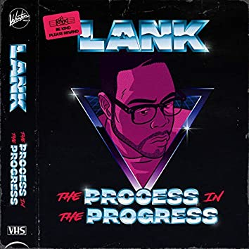 The Process in the Progress