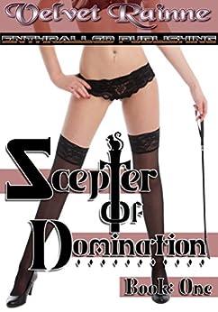 Scepter of Domination (Book One) by [Velvet Rainne]
