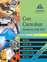 Core Curriculum Introductory Craft Skills Trainee Guide, 2004, Hardcover