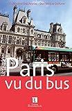 Paris vu du bus (Le Guide)