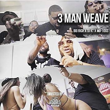 3 Man Weave (feat. Dj Kt & Mo-100's)