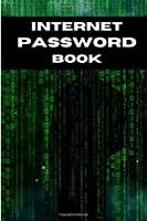 Internet password book: Notebook to record your passwords for all your sites | 6x9in | 105 pages | Ideal and original gift