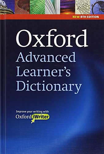 Oxford Advanced Learner's Dictionary: Hardback with CD-ROM (includes Oxford iWriter) 8th Edition (Diccionario Oxford Advanced Learners)