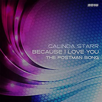 Because I Love You (The Postman Song) 2016