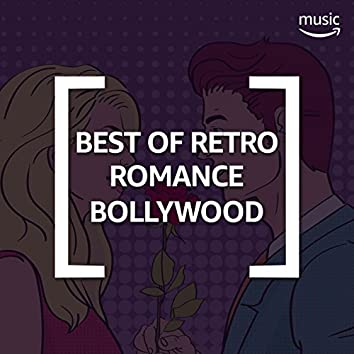 Best of Retro Romance: Bollywood