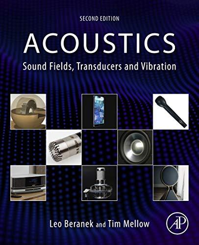 Acoustics: Sound Fields, Transducers and Vibration (English Edition)