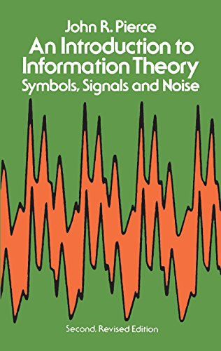 An Introduction to Information Theory: Symbols, Signals and Noise (Dover Books on Mathematics) (English Edition)
