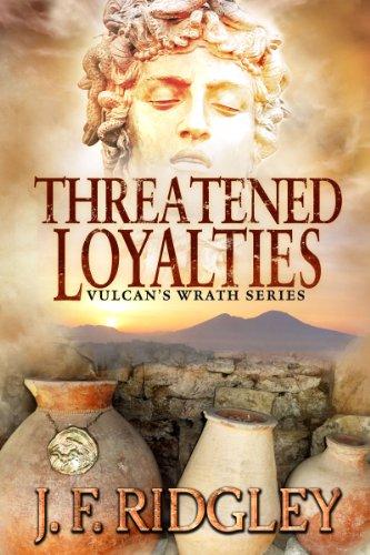 Book: Threatened Loyalties (Vulcan's Wrath Book 1) by J. F. Ridgley