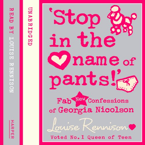 Confessions of Georgia Nicolson (9) – 'Stop in the name of pants!' cover art