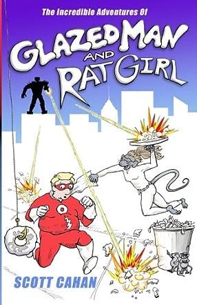 Glazed Man & Rat Girl