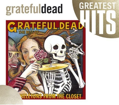 Best of Skeletons From the Closet: Greatest Hits by Grateful Dead [Music CD]