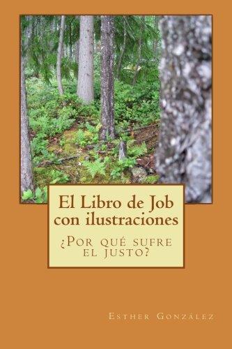 El libro de Job con ilustraciones: ¿Por qué sufre el justo?