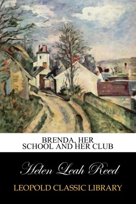 利得メロドラマティック刺繍Brenda, Her School and Her Club