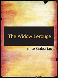 The Widow Lerouge: The Lerouge Case