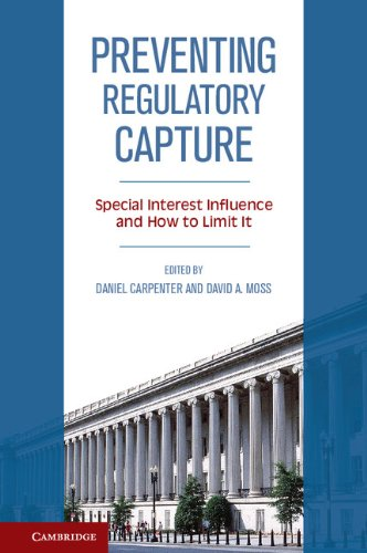 Preventing Regulatory Capture: Special Interest Influence and How to Limit it (English Edition)