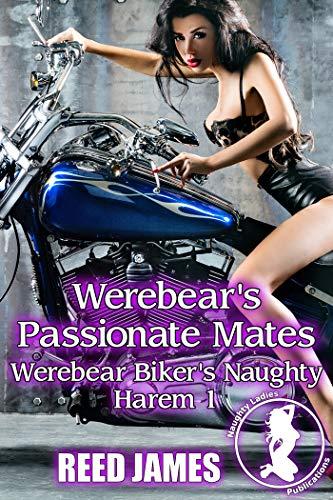 Werebear's Passionate Mates (Werebear Biker's Naughty Harem 1) (English Edition)