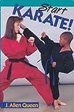 Start Karate - J. Allen Queen
