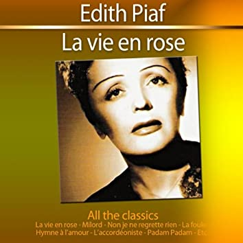 La vie en rose (All the Classics)