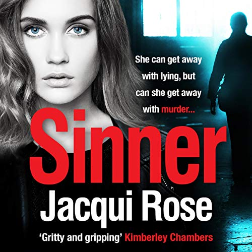Sinner                   By:                                                                                                                                 Jacqui Rose                               Narrated by:                                                                                                                                 Anne Aldington                      Length: 9 hrs and 2 mins     Not rated yet     Overall 0.0