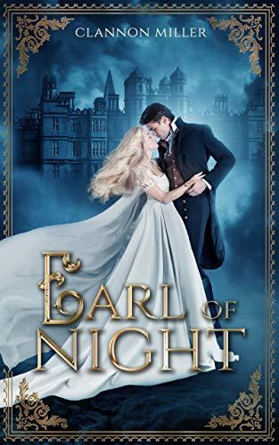 Earl of Night: Historischer Liebesroman (Rags to Riches)