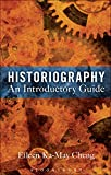 Historiography: An Introductory Guide (English Edition)