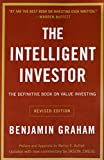 The Intelligent Investor: The Definitive Book on Value Investing. A...