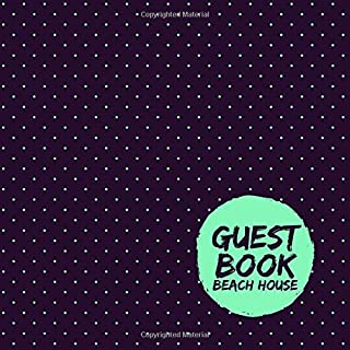 Guest Book Beach House: Beach Home Guest Book, Visitors and Guest Comments Notebook, For Beach House, Airbnb, B&B, VRBO, Beach Vacation Rentals Guest ... Hotels, Bridal Shower, (Beach Guest Books)