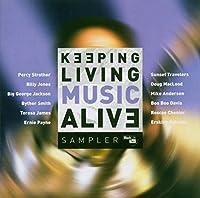 Keeping Living Music Alive: Sampler