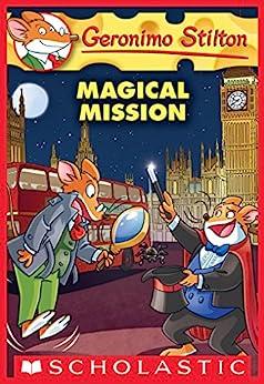 Magical Mission (Geronimo Stilton #64) by [Geronimo Stilton]