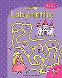 Lustige Labyrinthe Band 2: Rätselspaß für Kinder ab 3 Jahren
