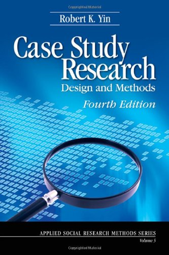 Case Study Research: Design and Methods (Applied Social Research Methods)