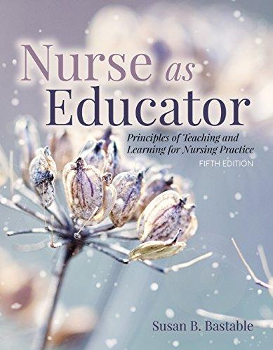51fEbfwK0XL - Nurse as Educator: Principles of Teaching and Learning for Nursing Practice