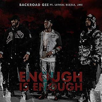 Enough is Enough (feat. Lethal Bizzle & Jme)