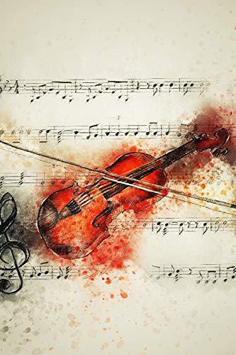 Notizbuch: Geige ist ein Notizbuch für Musiker und Spieler von Violine oder Geige, ideal als Geschenkidee, Notizbuch Geige | 15 x 23cm (ca. A5) | 130 Seiten