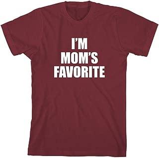 I'm Mom's Favorite Men's Shirt