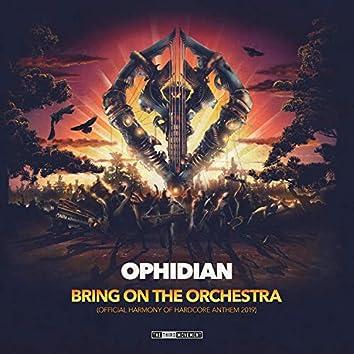 Bring On the Orchestra (Harmony of Hardcore Anthem 2019)